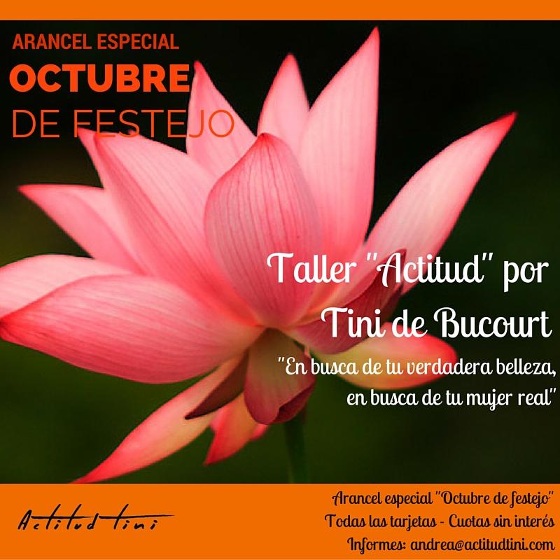 Taller Actitud por Tini de Bucourt Octubre 2